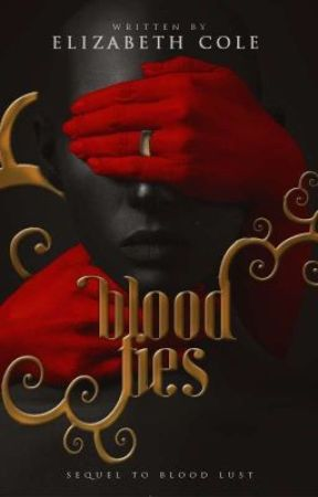 Blood Ties (Blood Lust Sequel) by ElizabethCole89