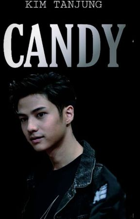 CANDY[ON GOING] by kimtanjungggggg47