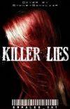 Killer Lies [Harry Potter Fanfiction] (Killers: 1) cover