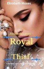 Royal Thief (Editing) by lhiizzy