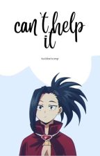 Can't Help It [COMPLETED] by ILikeAnime332
