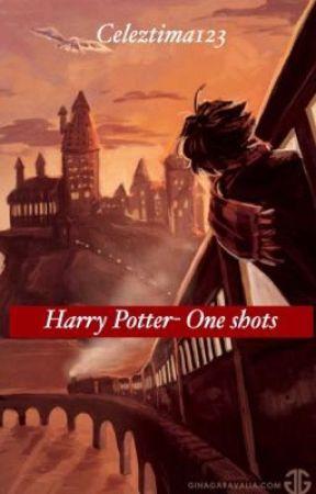 Harry Potter- One Shots  by Celeztima123