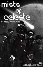 Mists of Celeste - an Ateez Fanfic by jungtaeyoongles