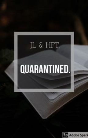 Quarantined - JL & HFT by Alyssa_nx
