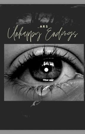 Unhappy Endings// One Shots (ONGOING) by ARS_Stories