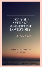 °•Just Your Average Summertime Lovestory•° ((Perciver)) by alxliee