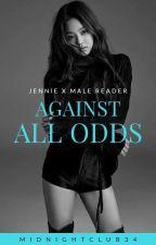 Against All Odds (Jennie x Reader) by midnightclub34