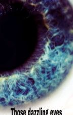 Those dazzling eyes by lilovics