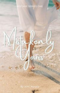 Mistakenly Yours (Mistake Series #1) cover