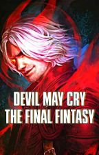 Devil May Cry: The Final Fantasy  by TheAgent88