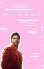 Lost In Space ( Don West x Reader ) by 8Murphy8