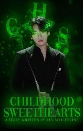Childhood Sweethearts|| Jeon Jungkook ff  by BTS7MyLIFELINE