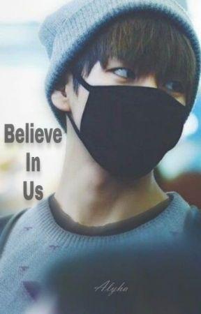 Believe In Us by AlyhaStarmyha