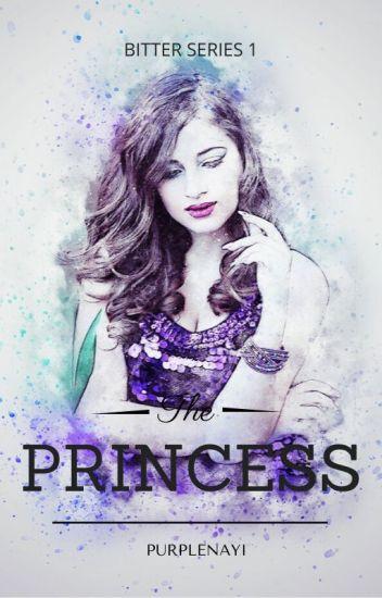 Bitter 1: The Princess