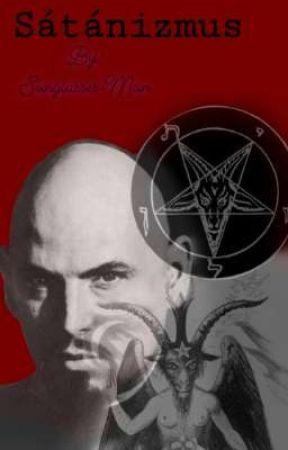Sátánizmus és Minden Amit Tudnod Kell Róla by Sunglasses-Man