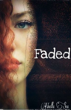 Faded by nuellasea