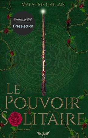 Le Pouvoir Solitaire (Fanfiction Harry Potter) by malaurie83