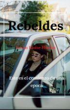 Rebeldes by iamsofigom15