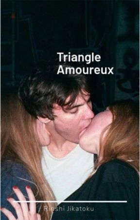 Triangle amoureux  by Rinshi_Jikatoku