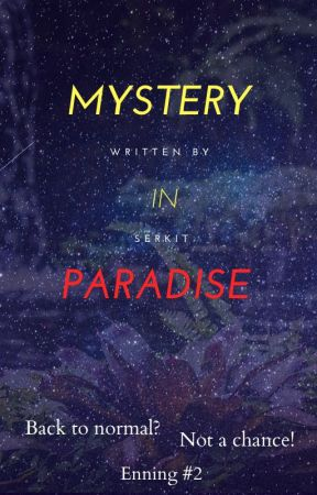 Mystery in Paradise by SerKit