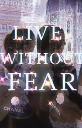 •Live without fear• by put__some_more