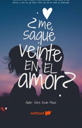 ¿Me saque veinte en el amor? by ChrisKevinMusic