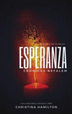 Crónicas Nefalem: Esperanza (LIBRO 2) by GeekyCriaturita