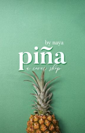 Piña: a Cover Shop || open || by 13WalkingDict