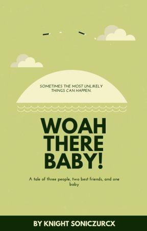 Woah There Baby! by SoniczurcX