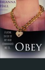 Obey. by NeverBroken