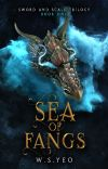 Sea of Fangs (Sword and Scale Trilogy, #1) cover