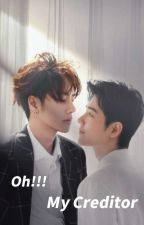 Oh! My Creditor  by yeonChae407