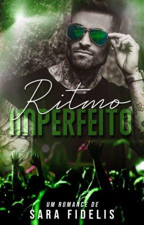 Ritmo Imperfeito by SaraaFidelis