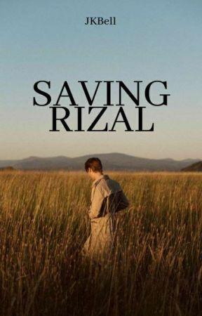 Saving Rizal (Arcane Series #1) by JKBell