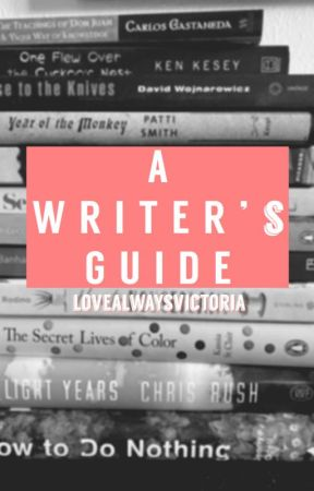 A Writer's Guide by victoreeyuh