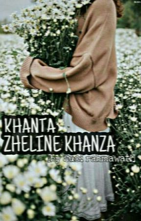 KHANIA ZHELINE KHANSA  [On Going] by SuciRahmawatiNix