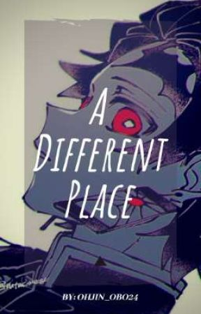 A Different Place (A KNY Fanfiction) by Ohjin_Obo24