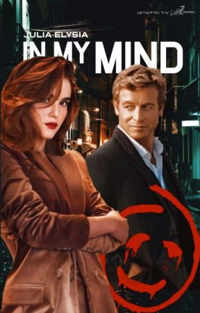 IN MY MIND || The Mentalist [Band 2] by julia-elysia