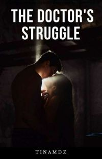 The Doctor's Struggle [ON GOING] cover