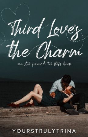 Third Love's The Charm by yourstrulytrina