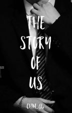 THE STORY OF US ( SERIES #02 ) by Chim_04