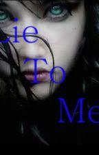 Lie To Me by dandan101