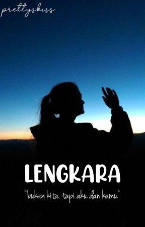 LENGKARA by prettyskiss