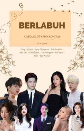 Berlabuh (JJH x JCY) [sequel of Kawin Kontrak] by aku_elsa