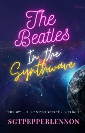 The Beatles in the Synthwave by sgtpepperlennon9