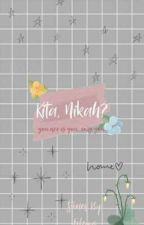 Kita, Nikah? [On Going] by foleyys