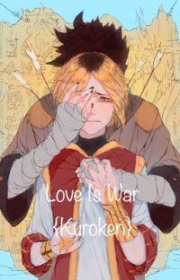 Love Is War {Kuroken} cover