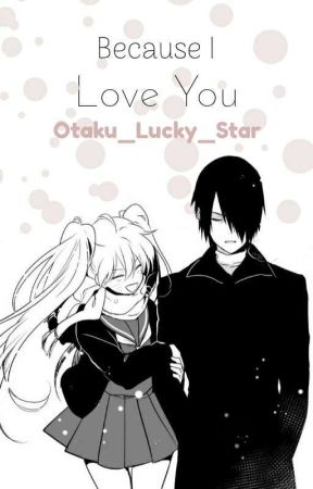 Because I Love You (SasuNaru Au) by otaku_Lucky_Star