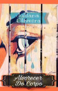 ALVORECER DO CORPO cover
