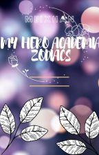 ~*MHA Zodiac Signs~* by xAmane_Yugi